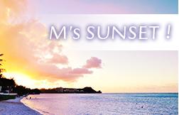 M's SUNSET!